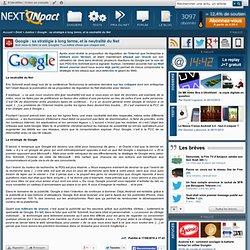 Google : sa stratégie à long terme, et la neutralité du Net