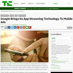 Google Brings Its App Streaming Technology To Mobile Ads
