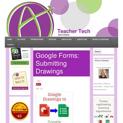 Google Forms: Submitting Drawings