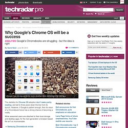 Why Google's Chrome OS will be a success