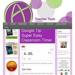 Google Tip: Super Easy Classroom Timer