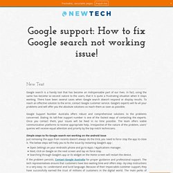 Google support: How to fix Google search not working issue!