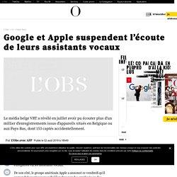 Google et Apple suspendent l'écoute de leurs assistants vocaux
