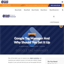 Google Tag Manager And Why Should You Set It Up