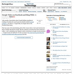 Google Takes on Facebook and Bing With +1
