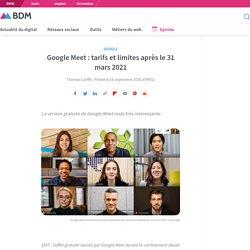 Google Meet : tarifs et limites après le 31 mars 2021