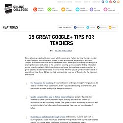 25 Great Google+ Tips for Teachers