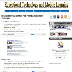 10 Great Google Search Tips for Teachers and Students