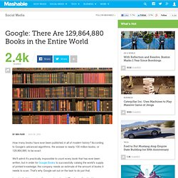 Google: There Are 129,864,880 Books in the Entire World