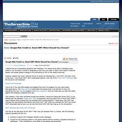 Google Web Toolkit vs. Smart GWT: Which Should You Choose? - The