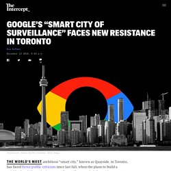 """Google's """"Smart City"""" in Toronto Faces New Resistance"""