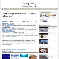 Google Maps per tracciare i visitatori del tuo sito
