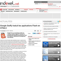 Google Swiffy traduit les applications Flash en HTML5
