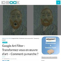 Google Art Filter : Transformez-vous en œuvre d'art – Comment ça marche ?