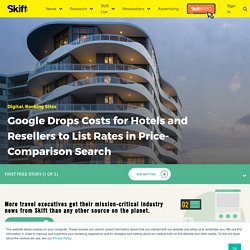 Google Travel Drops Costs for Hotels in Price-Comparison Search