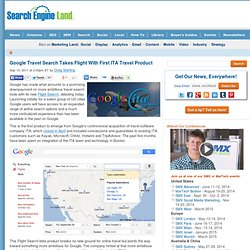 Google Travel Search Takes Flight With First ITA Travel Product