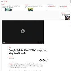 11 Google Tricks That'll Change the Way You Search