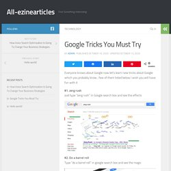 Google Tricks You Must Try
