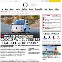Google va-t-il tuer les chauffeurs de taxis ? - O - L'Obs