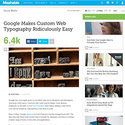 Google Makes Custom Web Typography Ridiculously Easy