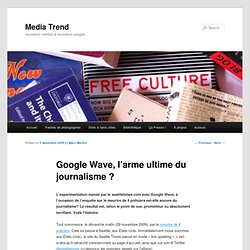 Google Wave, l'arme ultime du journalisme ?