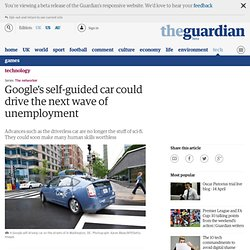 Google's self-guided car could drive the next wave of unemployment