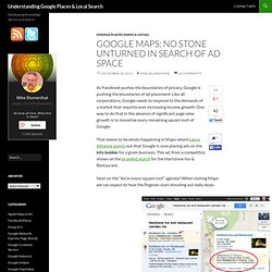Google Maps: No Stone Unturned in Search of Ad Space