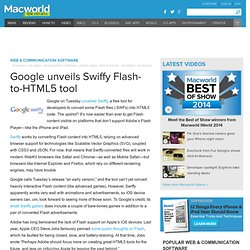 Google unveils Swiffy Flash-to-HTML5 tool | Browsers & Add-Ons