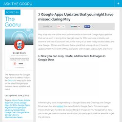 7 Google Apps Updates that you might have missed during May