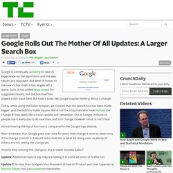 Google Rolls Out The Mother Of All Updates: A Larger Search Box