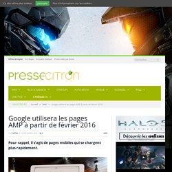 Google utilisera les pages AMP à partir de février 2016
