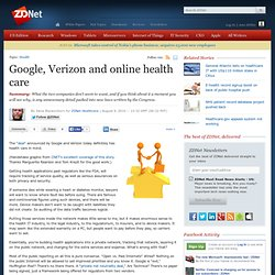 Google, Verizon and online health care