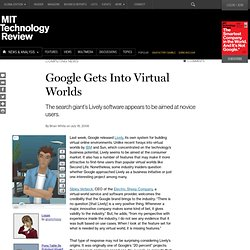 Google Gets Into Virtual Worlds