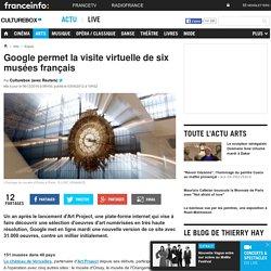 Google permet la visite virtuelle de six musées français
