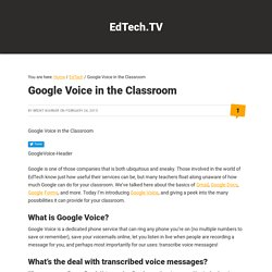 Google Voice in the Classroom