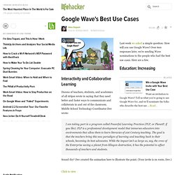 Google Wave's Best Use Cases