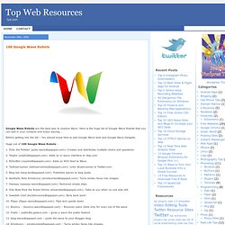 100 Google Wave Robots | Top Web Resources - Flock
