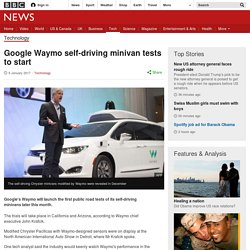 Google Waymo self-driving minivan tests to start