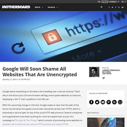 Google Will Soon Shame All Websites That Are Unencrypted
