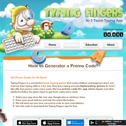 Get Promo Codes on App, Mac App, Google Play & Windows Store - Typing Fingers