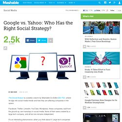 Google vs. Yahoo: Who Has the Right Social Strategy?