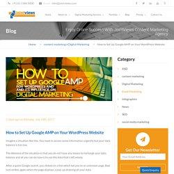 How to Set Up Google AMP on Your Wordpress Website [4 Ways]