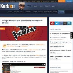 Google2Ubuntu – Les commandes vocales sous Ubuntu
