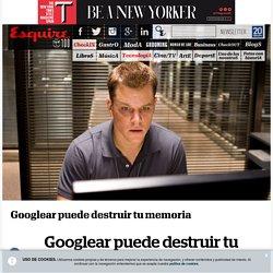 Googlear puede destruir tu memoria