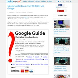 GoogleGuide: Learn How To Really Use Google