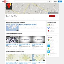 GoogleMapMaker's Channel