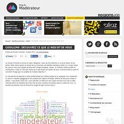 GoogleMii : découvrez ce que le web dit de vous