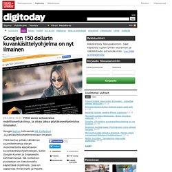 Googlen 150 dollarin kuvankäsittelyohjelma on nyt ilmainen