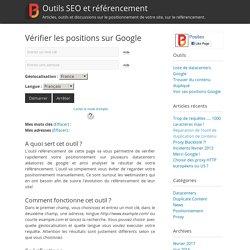 Vérifier les positions sur GoogleOutils SEO et référencement