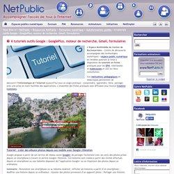 6 tutoriels outils Google : GooglePlus, moteur de recherche, Gmail, formulaires